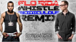 Flo Rida – Whistle Reidiculious Remix