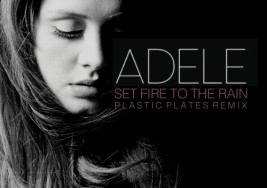 Adele – Set Fire To The Rain (Plastic Plates Remix)