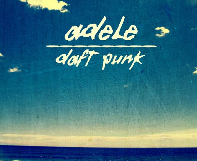 Adele vs. Daft Punk – Something About The Fire (Carlos Serrano Mix)