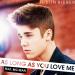Justin Bieber – As Long As Love Me