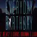 Swizz Beatz Feat. Tyga – Everyday Birthday (DJ Felli Fel Remix)