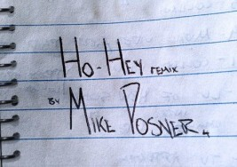 The Lumineers – Ho Hey (Mike Posner Remix)