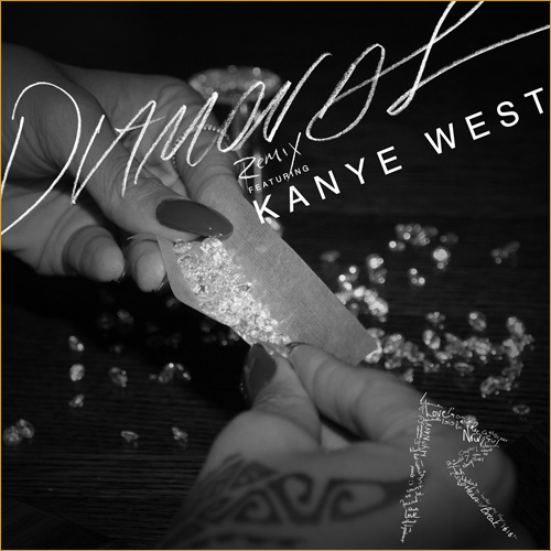 Rihanna Feat. Kanye West – Diamonds (DJ ILL PHIL Remix)