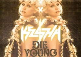 Kesha Feat. Dario G – Die Young (Before Sunchyme) (S.I.R. Remix)