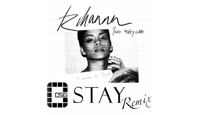 Rihanna Feat. Mikky Ekko – Stay (CSG Remix)