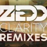 ZeddClarityRemixes