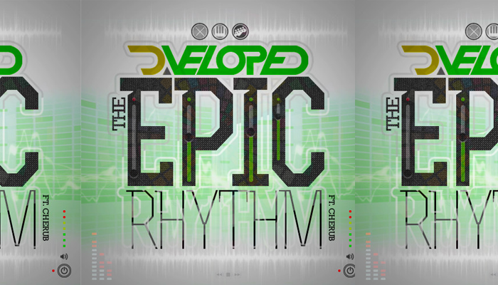 D.Veloped – The Epic Rhythm
