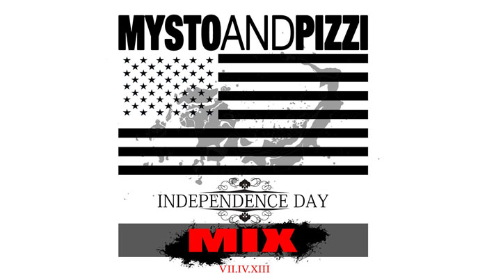 Mysto & Pizzi Independence Day Mix