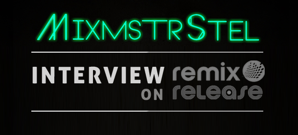 MixmstrStel Mash Up Producer Interview