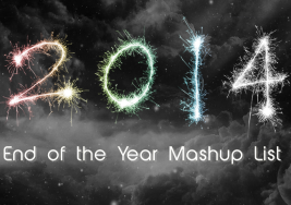The Best 2014 End Of The Year Mashups