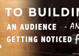 ABCD's To Building An Audience and Getting Noticed FAST: RR002